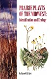 img - for Prairie Plants of the Midwest: Identification and Ecology book / textbook / text book