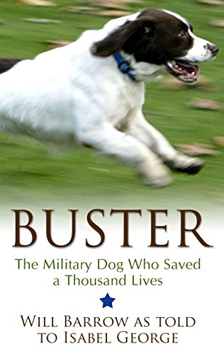 Buster: The Military Dog Who Saved a Thousand Lives (Thorndike Press Large Print Popular and Narrative Nonfiction Series)