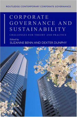 Corporate Governance and Sustainability: Challenges for Theory and Practice (Routledge Contemporary Corporate Governance)