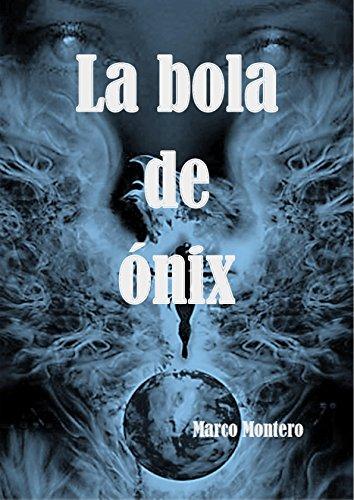 La bola de ónix- El libro de fantasía, misterioso, de magia, juvenil y de ciencia ficción