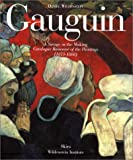 echange, troc Sylvie Crussard, Paul Gauguin - Gaugin: A Savage in the Making : Catalogue Raisonne of the Paintings (1873-1888)
