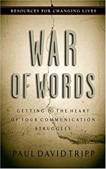 Downloads War of Words: Getting to the Heart of Your Communication Struggles (Resources for Changing Lives) ebook