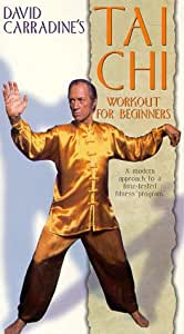David Carradine's Tai Chi Workout for Beginners [VHS]