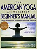 The American Yoga Association Beginner's Manual (0671619357) by Christensen, Alice