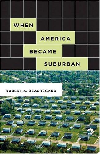 When America Became Suburban