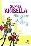 Mini-accro du shopping par Sophie Kinsella