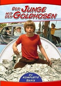 Der Junge mit den Goldhosen (Die komplette Serie)