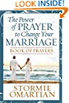 The Power of Prayer to Change Your Ma...