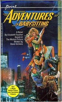 Adventures In Babysitting Elizabeth Faucher