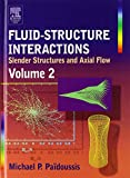 Fluid-Structure Interactions: Volume 2