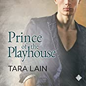Prince of the Playhouse: Love in Laguna, Book 3 | Tara Lain