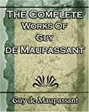 Image of The Complete Works of Guy de Maupassant: Short Stories- 1917