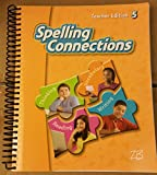 img - for Spelling Connections; 5; Teacher Edition. Zaner-Bloser book / textbook / text book