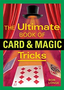 The Ultimate Book of Card & Magic Tricks