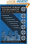 Winning Poker Tournaments One Hand at...