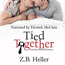 Tied Together Audiobook by Z.B. Heller Narrated by Derrick McClain