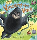 Vincent the Vain