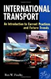 img - for International Transport: An Introduction to Current Practices and Future Trends book / textbook / text book