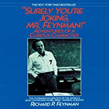 Surely You're Joking, Mr. Feynman! Audiobook by Richard P. Feynman Narrated by Raymond Todd