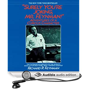 Surely You're Joking, Mr. Feynman! (Unabridged)