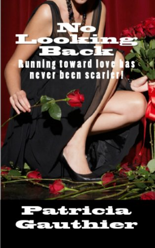 Book: No Looking Back by Patricia Gauthier