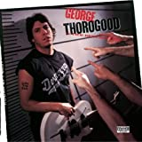 Born To Be Badby George Thorogood & The...