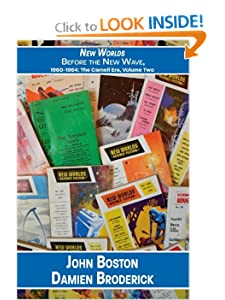 New Worlds: Before the New Wave, 1960-1964: The Carnell Era, Volume Two by John Boston and Damien Broderick