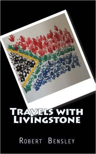 Travels with Livingstone: An American Family's Journey into South African Culture