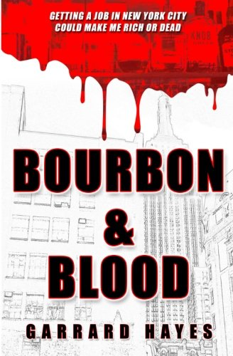 Bourbon & Blood: A Crime Fiction Thriller: 1 (Bill Conlin: Action & Suspense)
