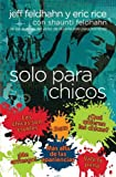 img - for Solo para chicos (Spanish Edition) book / textbook / text book