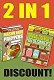 Survival Essentials And Mason Jars For Preppers - The Ultimate Guide For Modern Day Urban Preppers (Modern Day Preppers Box Set, Survival Guide, Survival ... Mason Jars, Preparation And Survival)