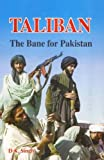 Taliban: The Bane For Pakistan