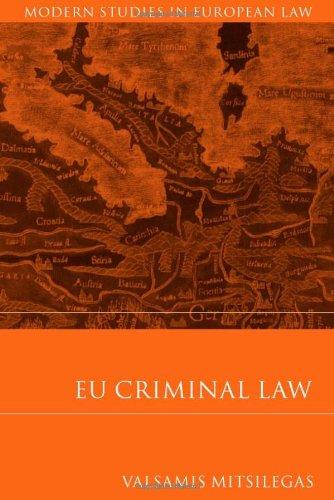 EU Criminal Law (Modern Studies in European Law)