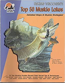 Fishing wisconsin 39 s top 50 muskie lakes books for Best fishing in wisconsin