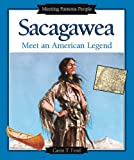 Sacagawea: Meet an American Legend (Meeting Famous People) (0766020045) by Ford, Carin T.