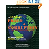 Un Convention Against Corruption To Combat Fraud & Corruption: A Cancerous Menace With Mere Rhetoric Subverts...