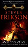 Steven Erikson Memories of Ice (Book 3 of The Malazan Book of the Fallen)