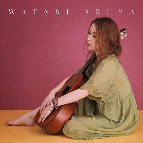 WATARI AZUSA【初回盤】(DVD付)