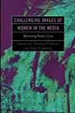 img - for Challenging Images of Women in the Media: Reinventing Women's Lives book / textbook / text book