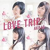 45th Single「LOVE TRIP / しあわせを分けなさい Type D」初回限定盤