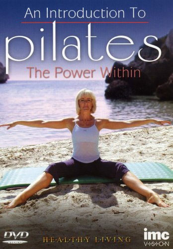 An Introduction to Pilates for Beginners - The Power Within - Healthy Living Series [DVD]