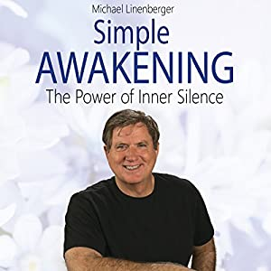 Simple Awakening: The Power of Inner Silence Audiobook