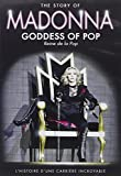The Story of Madonna, Goddess of Pop