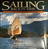 Sailing Back in Time: A Nostalgic Voyage on Canada's West Coast (1551104873) by Maria Coffey
