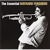 The Essential Maynard Ferguson