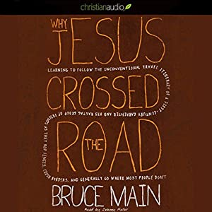 Why Jesus Crossed the Road Audiobook