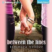 Between the Lines: Between the Lines, Book 1 | Tammara Webber
