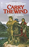 img - for Carry the Wind book / textbook / text book