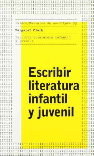 ESCRIBIR LITERATURA INFANTIL Y JUVENIL