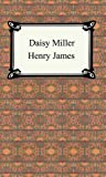 Daisy Miller [with Biographical Introduction]